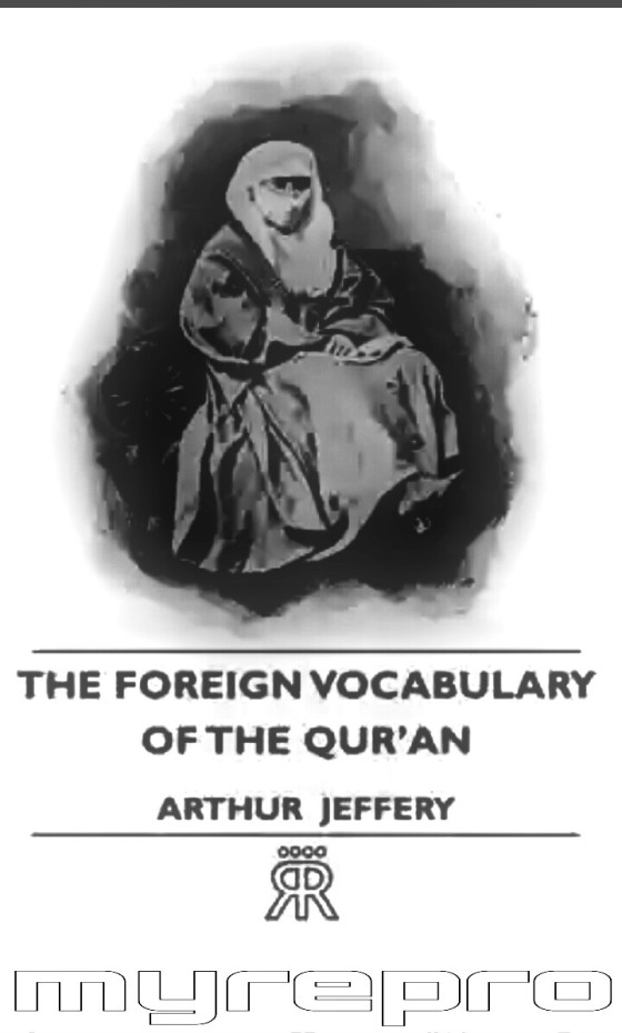 The Foreign Vocabulary Of The Qur'an by Arthur Jeffery : Lybrary.com