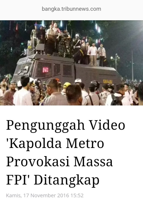 https://www.bangka.tribunnews.com/2016/11/17/pengunggah-video-kapolda-metro-provokasi-massa-fpi-ditangkap